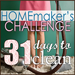 Homemaker's Challenge (and news about a Giveaway tomorrow!)
