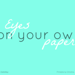 Eyes On Your Own Paper (FREE Printable!)
